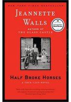 Half-Broke-Horses-A-True-Life-Novel
